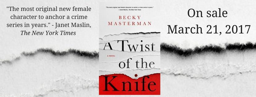 A Twist of the Knife by Becky Masterman Author