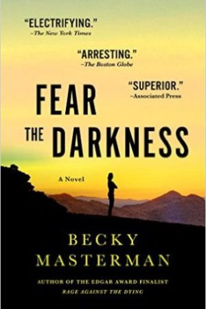 Fear the Darkness Becky Masterman Author